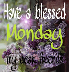 blessed monday